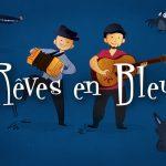Rêves en Bleu
